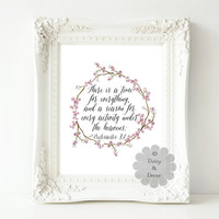 Ecclesiastes 3:1 There is a time for everything Bible verse Scripture print Christian quote Typography art print wall decor love wedding