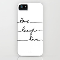 Love Laugh Live iPhone Case by Mareike Böhmer   Society6