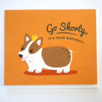 Shorty Birthday Greeting Card