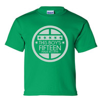 This BOY'S FIFTEEN Made In 1999 15TH Happy  Birthday  Great Birthday Tee Kids Youth Toddler Infant T Shirt Birthday T Shirt Only Here
