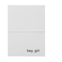 hey, girl note cards