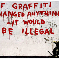 Banksy Graffiti Quote Poster 11x17