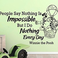 Wall Decals Quotes Vinyl Sticker Decal Quote Winnie the Pooh People Say Nothing Is Impossible But I Do Nothing Every Day Nursery Baby Room Kids Boys Girls Home Decor Bedroom Art Design Interior NS813