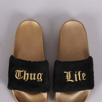 Thug Life Faux Fur Slide