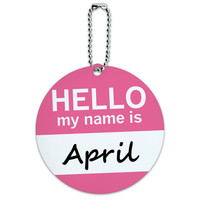 April Hello My Name Is Round ID Card Luggage Tag