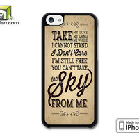 You Cant Take The Sky From Me Brown iPhone 5c Case Cover by Avallen