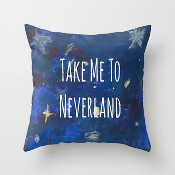 Take Me To Neverland | Galaxy Throw Pillow by Sarah Hinds