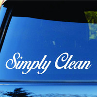 Simply Clean Car Truck Window Windshield Lettering Decal Sticker Decals Stick...