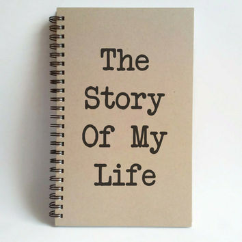 The story of my life, 5x8 writing journal, custom spiral notebook, personalized brown kraft memory book, small sketchbook, scrapbook