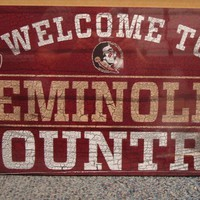 """FLORIDA STATE SEMINOLES WELCOME TO SEMINOLES COUNTRY WOOD SIGN 13""""X24'' WINCRAFT"""