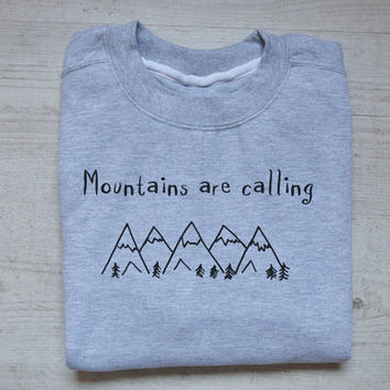 Mountains are calling sweater slouchy sweatshirt soft vintage womens mens sweatshirt camping hiking quotes sweater heather gray