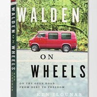 Walden On Wheels: On The Open Road From Debt To Freedom By Ken Ilgunas - Assorted One