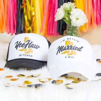Nashville I'm Gettin' Married Y'all & Yee Haw Bitches | Bachelorette Party Trucker Hats