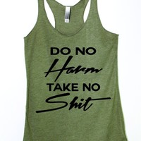 Do No Harm Take No Shit Tank Top
