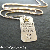 Inspirational necklace fortune favors the brave hammered hand stamped sterling silver brave jewelry
