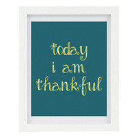 Today I Am Thankful, Inspirational Print, Positive Quote, Be Thankful, Teal and Yellow, 8 x 10 Typography Print