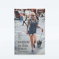 Women In This Town: New York, Paris, Melbourne, Tokyo, Madrid and London Book - Urban Outfitters