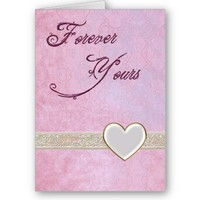 Forever Yours Romance Card from Zazzle.com