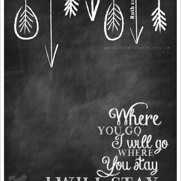 "Ruth 1:16 Print. ""Where you Go I'll Go"". Chalkboard Christian Scripture Gifts. Love Wall Art. Digital Artwork. Modern Christian Bible Verse."