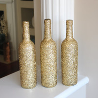 Gold Centerpiece, Gold Glitter Centerpiece, Gold Wine Bottles, Glitter Wine Bottles, Gold Accents, Wine Bottles, Gold Wedding Centerpiece