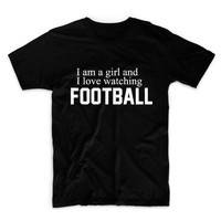 I Am A Girl And I Love Watching Football Unisex Graphic Tshirt, Adult Tshirt, Graphic Tshirt For Men & Women