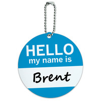 Brent Hello My Name Is Round ID Card Luggage Tag