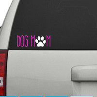 Dog Mom Decal for Yeti, Car, Laptop , Any Hard Surface! 1 Color / 2 Colors / Glitter