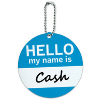 Cash Hello My Name Is Round ID Card Luggage Tag