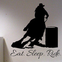 Eat Sleep Ride Barrel Racing Horse Vinyl Wall Art Decal