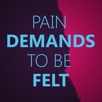 Pain Demands Quote | Fault In Our Stars
