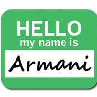 Armani Hello My Name Is Mouse Pad