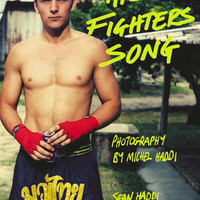 Michel Haddi presents: The Fighters Song