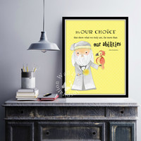 It's our choice   Art Print   Home Decor Print   Printable Quote   Typography   Harry Potter   Dumbledore   JK Rowling