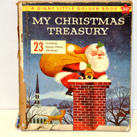 Christmas Book. My Christmas Treasury-A Collection of 23 Christmas Stories, Poems, & Songs. Pictures-Lowell Hess. Giant Little Golden Book.