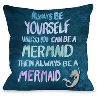 """""""Be A Mermaid - Navy Multi"""" Indoor Throw Pillow by OneBellaCasa, 16""""x16"""""""