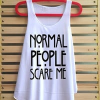 normal people scare me shirt tank top clothing vest tee tunic singlet women shirt - size S M