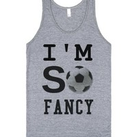 I'm So Fancy Soccer tank top tee t shirt-Unisex Athletic Grey Tank