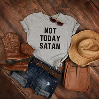 Not Today Satan Tshirt, Women's or Unisex Shirt, Gift For Friend, Funny T-shirt, Tumblr Shirt With Sayings, Best Friends Gift