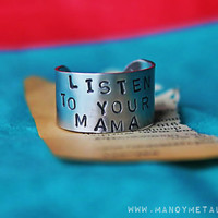 Listen to Your Mama // Hand Stamped Ring by Mano y by ManoyMetal