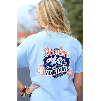 Southern Darlin She Will Move Mountains Bright Girlie T-Shirt
