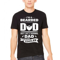 I'm a Bearded Dad.... Tshirt