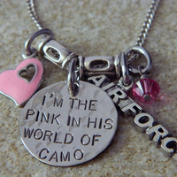 I'm The Pink in HIs World of Camo with Air Force by WireNWhimsy