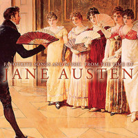 Jane Austen - Favourite Songs and Music CD