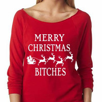 Off Shoulder, Merry Christmas Bitches,  Funny Christmas Tee, Ugly Christmas Shirt, Christmas Sweater, Ugly Christmas Sweater