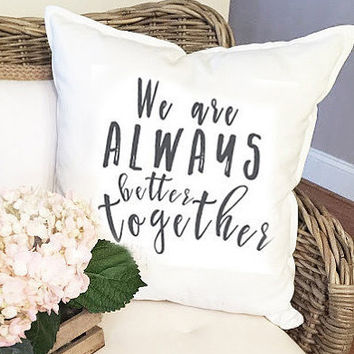 Better Together Throw Pillow Cover
