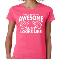 Hot Pink This Is What An Awesome Aunt Looks Like Crewneck Tee