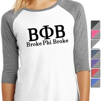 Broke Phi Broke Ladies 3/4-Sleeve Raglan DM136L
