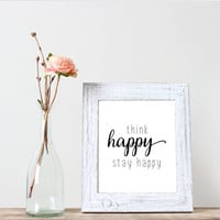 """Typography art""""Think happy stay happy""""wall decor,home decor, word art,printable poster,inspirational poster,motivational poster"""