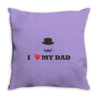 i love my dad Throw Pillow