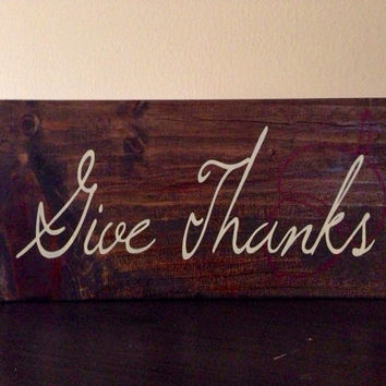 Give Thanks Fall Sign, Stained and Hand Painted, Customizable, Home decor